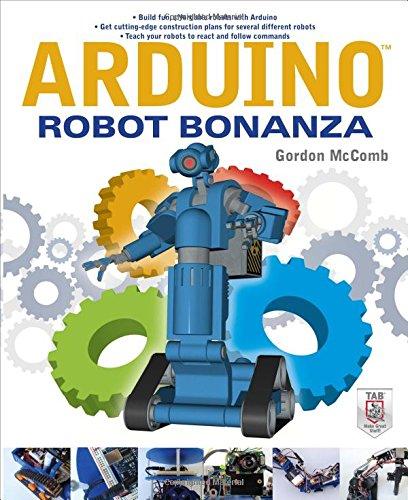 Arduino Robot Bonanza by Tab Books