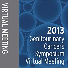2013 Genitourinary Cancers Symposium Virtual Meeting