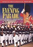 The Evening Parade (Special Bicentennial Edition)
