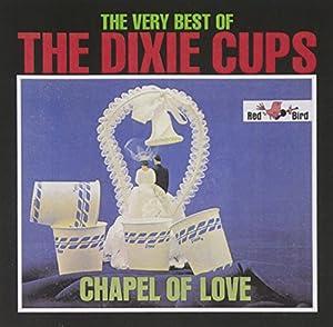 Chapel of Love: Very Best of