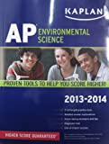img - for Kaplan AP Environmental Science 2013-2014 (Kaplan AP Series) book / textbook / text book