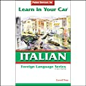 Learn in Your Car: Italian, Level 2  by Henry N. Raymond Narrated by uncredited