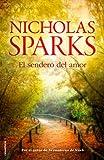 Nicholas Sparks El sendero del amor / A Bend in the Road