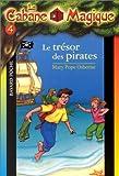 """Afficher """"La Cabane magique n° 4 Le Trésor des pirates"""""""