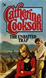 The Unbaited Trap (0552085618) by Catherine Cookson