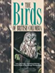 Birds of British Columbia, Volume 2:...