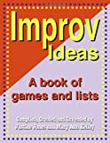 Improv Ideas: A Book of Games and Lists [With CDROM]