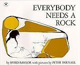 Everybody Needs a Rock (0684138999) by Byrd Baylor