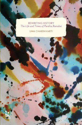 Rewriting History: The Life and Times of Pandita Ramabai