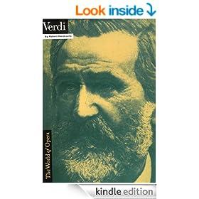 Verdi and His Operas (World of Opera)