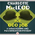 The Odd Job: A Sarah Kelling Mystery , Book 11