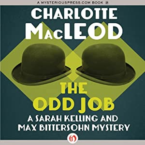 The Odd Job: A Sarah Kelling Mystery , Book 11 | [Charlotte MacLeod]