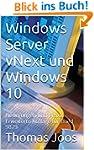 Windows Server 2016 und Windows 10: N...