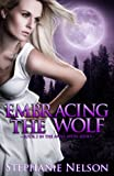 Embracing the Wolf - Book #2 (Anna Avery)