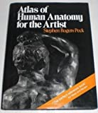 Atlas of Human Anatomy for the Artist (0195000528) by Stephen Rogers Peck