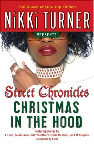Christmas in the Hood (Street Chronicles)