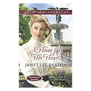 A Home For Her Heart by Janet Lee BArton