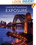 Understanding Exposure, Fourth Editio...