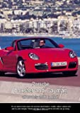 Porsche Boxster and Cayman: All Models 1996 to 2007