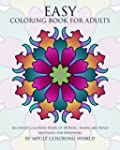 Easy Coloring Book For Adults: An Adu...