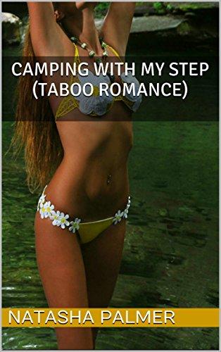 Natasha Palmer - Camping With My Step (Taboo Romance)