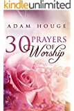 30 Prayers Of Worship