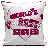 """Best Sister In The World! (18""""x18"""" Cushion With Polyfil Filler) - A Perfect Rakhi Gift!"""