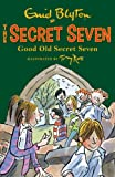 Enid Blyton Secret Seven: 12: Good Old Secret Seven