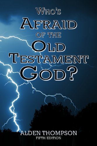 Who's Afraid of the Old Testament God? (The God Of The Old Testament compare prices)