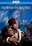 For Whom the Bell Tolls [HD]