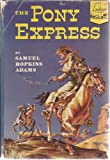 img - for The Pony Express (Landmark Books) book / textbook / text book