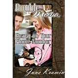 Double Mocha, Heavy On Your Phone Number ~ June  Kramin