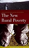 The New Rural Poverty: Agriculture & Immigration in California