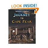 Journey to Cape Fear: The Prices of Brunswick County Their related families and their journey from Old Europe...