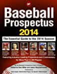 Baseball Prospectus 2014: The Essenti...