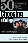 Choosing a College: Why the Best Colleges May Be Your Worst Choice