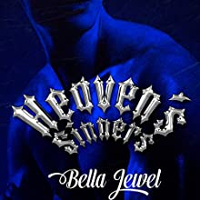 Heaven's Sinners Audiobook by Bella Jewel Narrated by Carly Robins