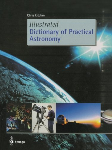 Illustrated Dictionary Of Practical Astronomy
