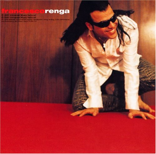 Francesco Renga - Francesco Renga - Zortam Music