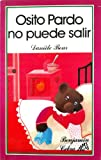 Osito Pardo No Puede Salir/the Little Brown Bear Cannot Get Up (Spanish Edition) (8437235103) by Danielle Bour