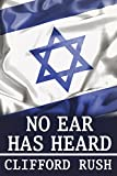 img - for No Ear Has Heard (Metcalf Cade Trilogy Book 2) book / textbook / text book