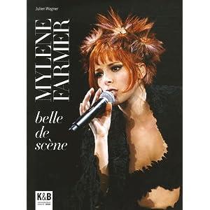 Mylène Farmer : Belle de scène