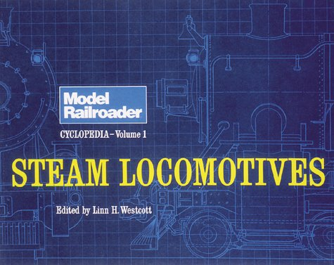 Steam Locomotives: Steam Locomotives v. 1 (Model Railroader)