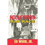 Hollywood Rat Raceby Edward D. Wood