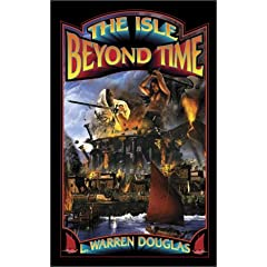 The Isle Beyond Time by L. Warren Douglas