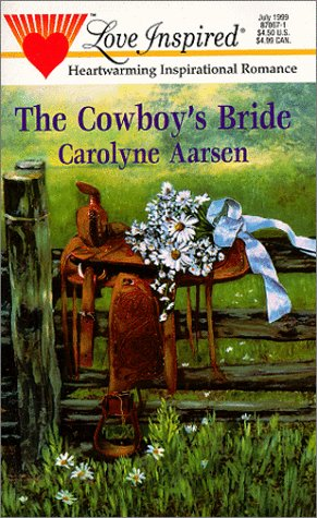 Cowboy'S Bride (Love Inspired), AARSEN