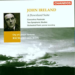 John Ireland A Downland Suite by Chandos