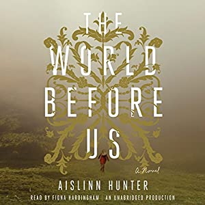 The World Before Us Audiobook