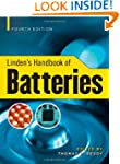 Linden's Handbook of Batteries, 4th E...