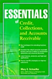 Essentials of credit- collections- and accounts receivable